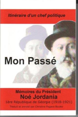 Mon Passé  by  Noe Jordania