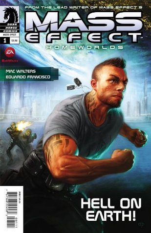 Mass Effect Homeworlds #1  by  Anthony Palumbo