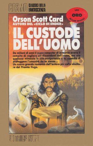Il custode delluomo  by  Orson Scott Card