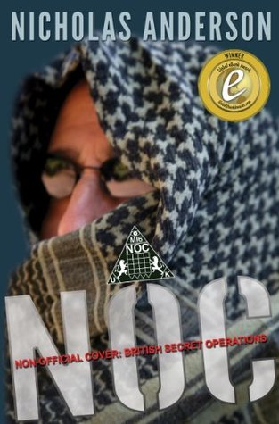 NOC - Non-Official Cover: British Secret Operations (The NOC Trilogy)  by  Nicholas Anderson
