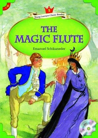 The Magic Flute  by  Emanuel Schikaneder