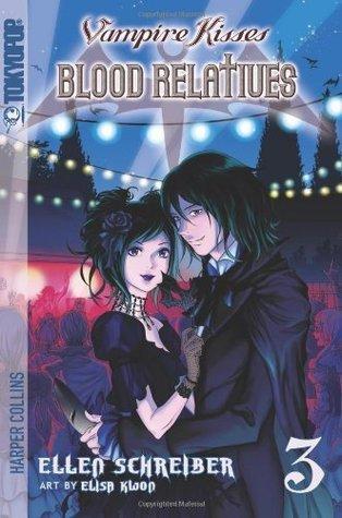 Blood Relatives (Vampire Kisses, Book 3)  by  Ellen Schreiber