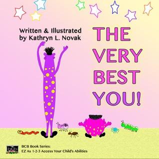 The Very Best You! Kathryn L. Novak
