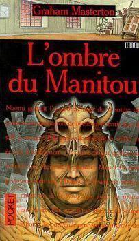 LOmbre du manitou (Manitou #3) Graham Masterton