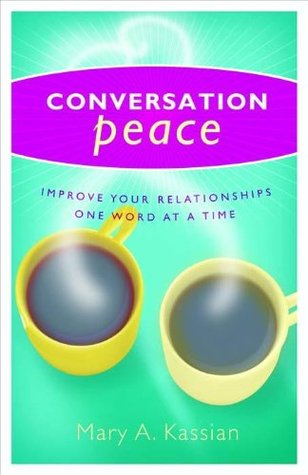 Conversation Peace  by  Betty Hassier