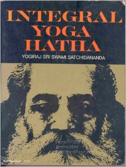 Integral Yoga Hatha Sri S. Satchidanada