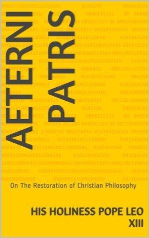 Aeterni Patris  by  Pope Leo XIII