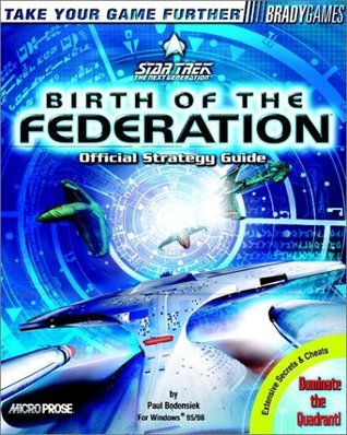 Star Trek: Birth of the Federation Official Strategy Guide BradyGames
