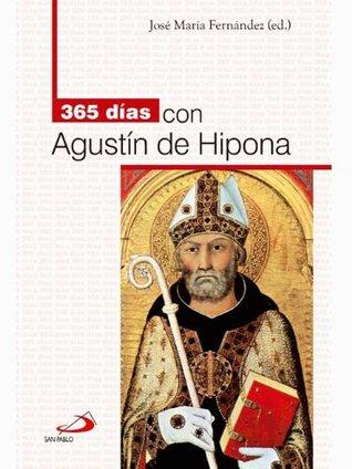 365 días con San Agustín de Hipona  by  José María Fernández Lucio