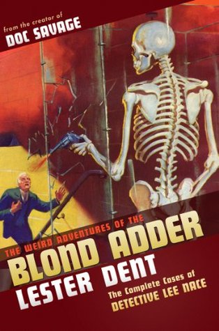 The Weird Adventures of The Blond Adder  by  Lester Dent