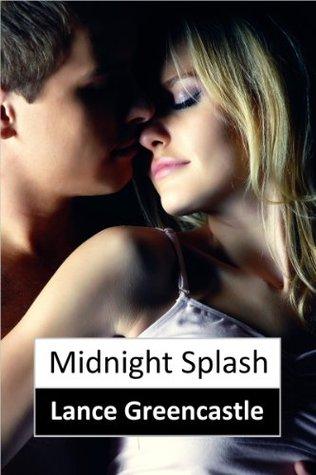Midnight Splash  by  Lance Greencastle