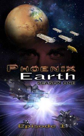 Phoenix Earth Season 1 Episode 1 711 Press