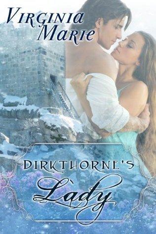 Dirkthornes Lady  by  Virginia Marie