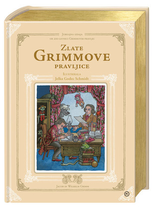 Zlate Grimmove pravljice Jacob Grimm
