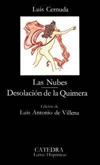 Las Nubes / Desolación de la Quimera  by  Luis Cernuda
