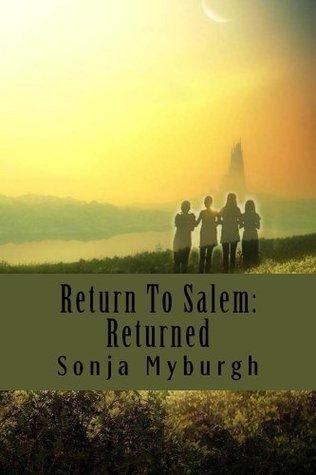 Return To Salem: Returned Sonja L. Myburgh