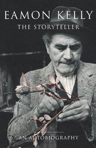 Eamon Kelly: The Storyteller Eamon Kelly