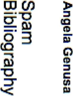 Spam Bibliography Angela Genusa