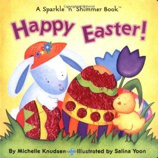 Happy Easter! Michelle Knudsen