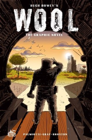 Wool: The Graphic Novel  by  Hugh Howey