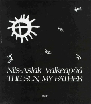 The Sun, My Father Nils-Aslak Valkeapää