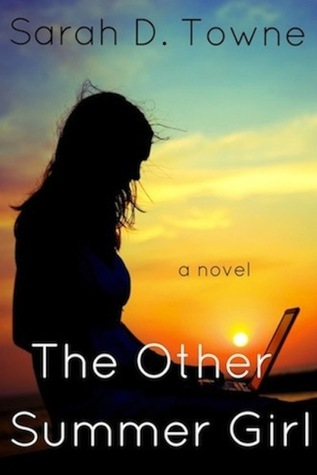 The Other Summer Girl  by  Sarah D. Towne