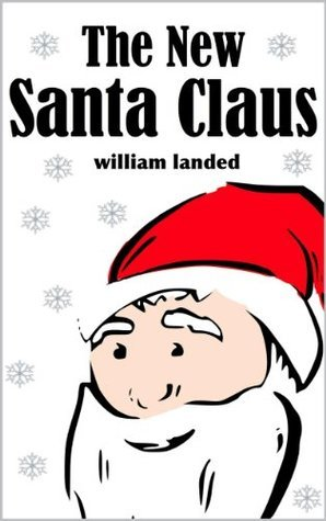 The New Santa Claus  by  William Landed