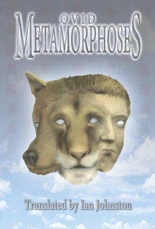 Metamorphoses Ovid by Ovid