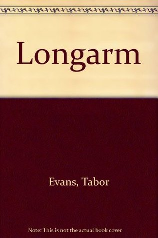 Longarm 304: Longarm and the Great Milk Train Robbery Tabor Evans