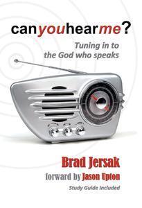 Can You Hear Me? Bradley Jersak