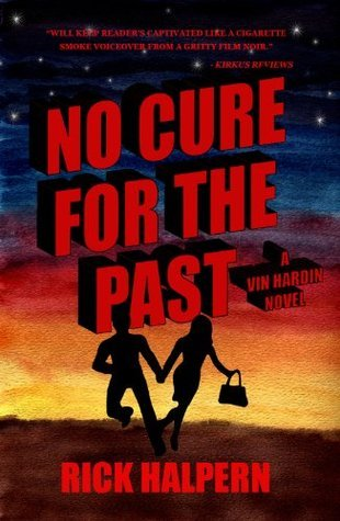 NO CURE FOR THE PAST Rick Halpern