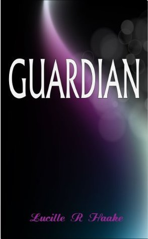 Guardian (Severed Wings Series) Lucille Haake