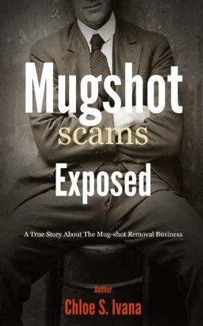 Mugshot Scams Exposed C. S. Ivana