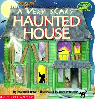 A Very Scary Haunted House  by  Joanne Barkan