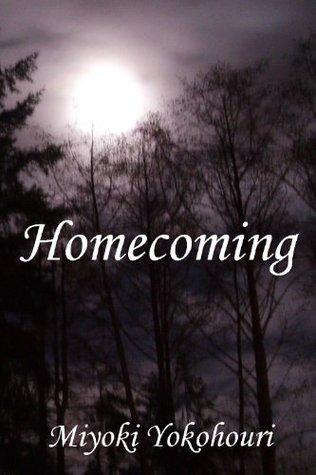 Homecoming  by  Miyoki Yokohouri