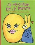 Le Mystère De La Patate  by  Bénédicte Guettier