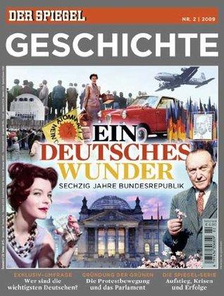 SPIEGEL GESCHICHTE 2/2009: Ein deutsches Wunder. Karen Andresen