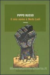 Il mio nome è Nedo Ludi Pippo Russo