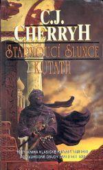 Stárnoucí slunce: Kutath (Stárnoucí slunce, #3) C.J. Cherryh