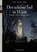 Der schöne Tod in Wien Isabella Ackerl