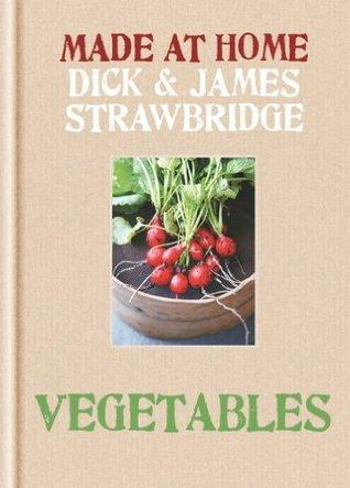 Vegetables  by  Dick Strawbridge