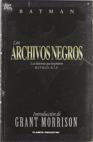 Batman: Los archivos negros  by  Bill Finger