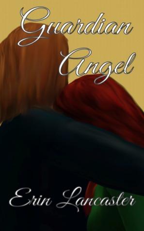 Guardian Angel Erin Lancaster