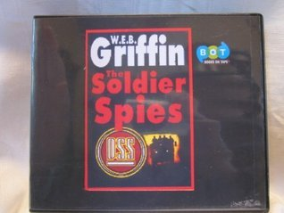 Soldier Spies, the (Lib) W.E.B. Griffin