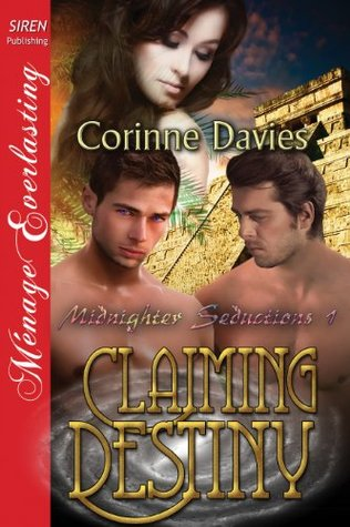 Claiming Destiny [Midnighter Seductions] Corinne Davies