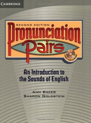 Pronunciation Pairs Students Book with Audio CD  by  Ann Baker