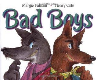 Bad Boys Margie Palatini