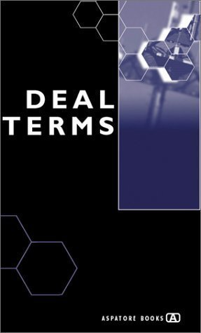 Deal Terms - The Finer Points of Venture Capital Deal Structures, Valuations, Term Sheets, Stock Options and Getting Deals Done  by  Alex Wilmerding