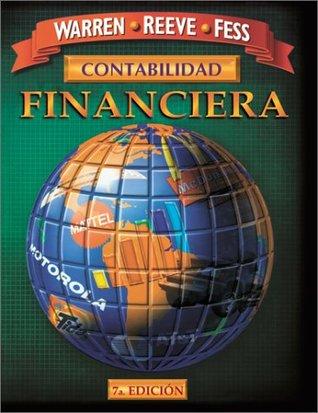 Contabilidad Financiera (SPANISH TRANSLATION OF FINANCIAL ACCOUNTING, 7E/0-538-87413-9) Carl S. Warren