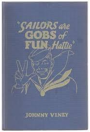 Sailors are Gobs of Fun Hattie Johnny Viney